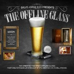 The offline glass – Ton mobile contre un verre